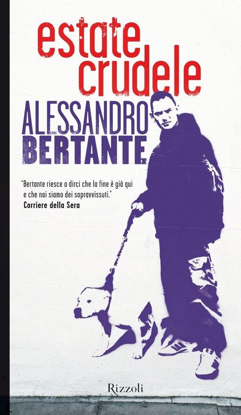 Boek cover Estate crudele van Alessandro Bertante (Onbekend)