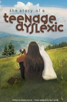 The Story of a Teenage Dyslexic