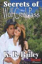 Secrets of Wolf Creek Pass (Bookstrand Publishing Romance)