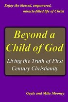 Beyond a Child of God