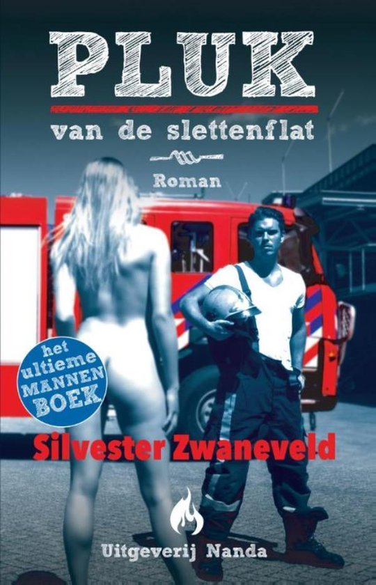 Pluk van de slettenflat - Silvester Zwaneveld | Fthsonline.com