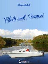 Bleib cool, Franzi