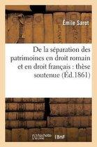 de la Separation Des Patrimoines En Droit Romain Et En Droit Francais