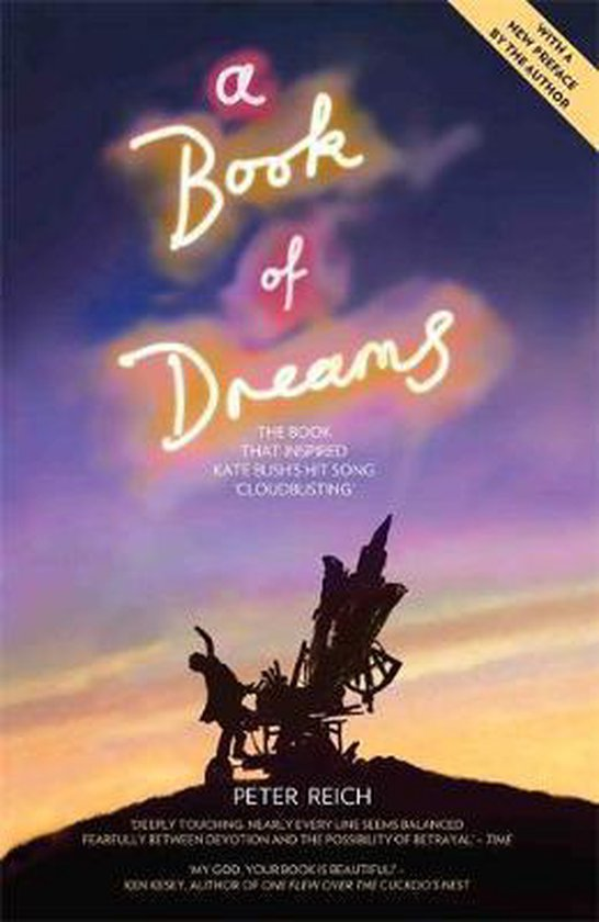 A Book of Dreams - The Book That Inspired Kate Bush's Hit Song 'Cloudbusting'