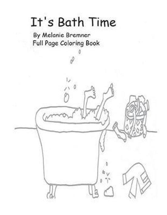 It's Bath Time Full Page Coloring Book