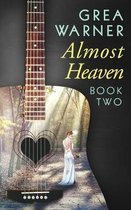 Boek cover Almost Heaven van Grea Warner (Paperback)