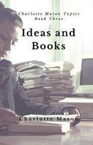 Ideas and Books