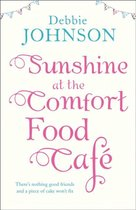 Sunshine at the Comfort Food Cafe (The Comfort Food Cafe, Book 4)