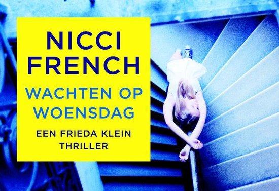 Frieda Klein 3 - Wachten op woensdag - Nicci French |