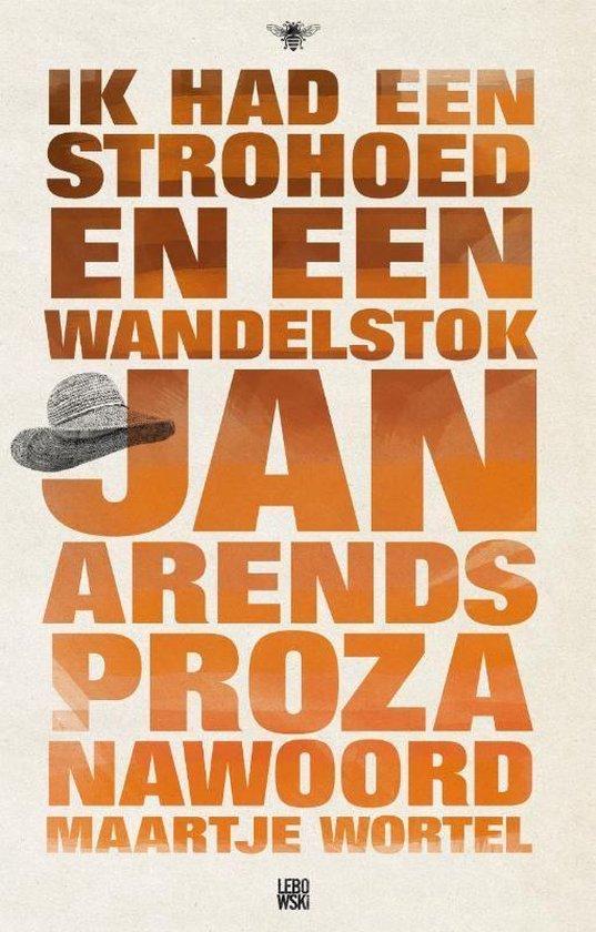 Ik had een strohoed en een wandelstock - Jan Arends |
