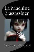 La Machine Assassiner