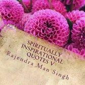 Spiritually Inspirational Quotes V