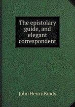 The Epistolary Guide, and Elegant Correspondent