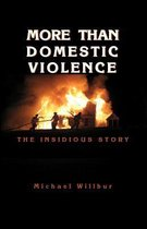 More Than Domestic Violence