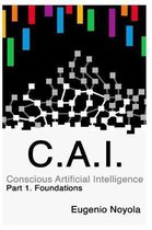 Conscious Artificial Intelligence