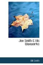 Joe Smith a His Waxworks