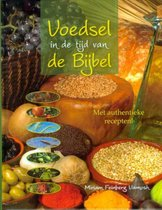 Voedsel In De Tijd Van De Bijbel