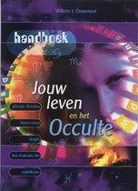 Jouw leven en het occulte handboek