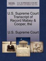 The U.S. Supreme Court Transcript of Record Mabey & Cooper