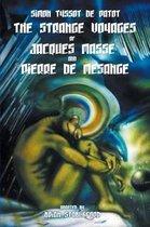 The Strange Voyages of Jacques Masse and Pierre de Mesange