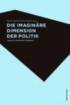 Die imaginäre Dimension des Politischen