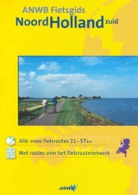 Anwb Fietsgids Noord-Holland Zuid / Druk Heruitgave - Onbekend   Readingchampions.org.uk