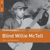Blind Willie Mctell. The Rough Guide