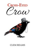 Cross-Eyed Crow
