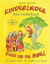 Kinderlieder Rund Um Die Bibel (Vol. 2) - 28 Religi se Lieder Inkl. Tauflied Und Liturgie
