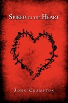 Spiked to the Heart