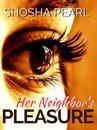 Her Neighbor's Pleasure
