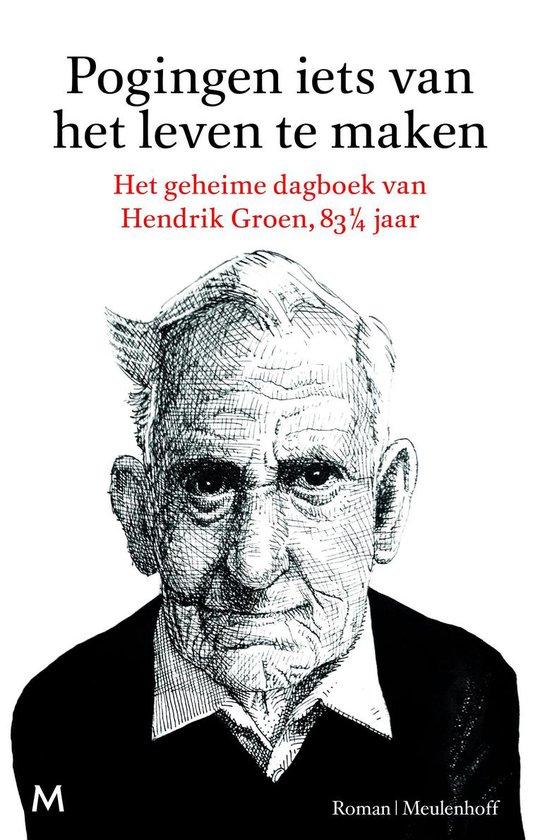 Boek cover Pogingen iets van het leven te maken van Hendrik Groen (Onbekend)