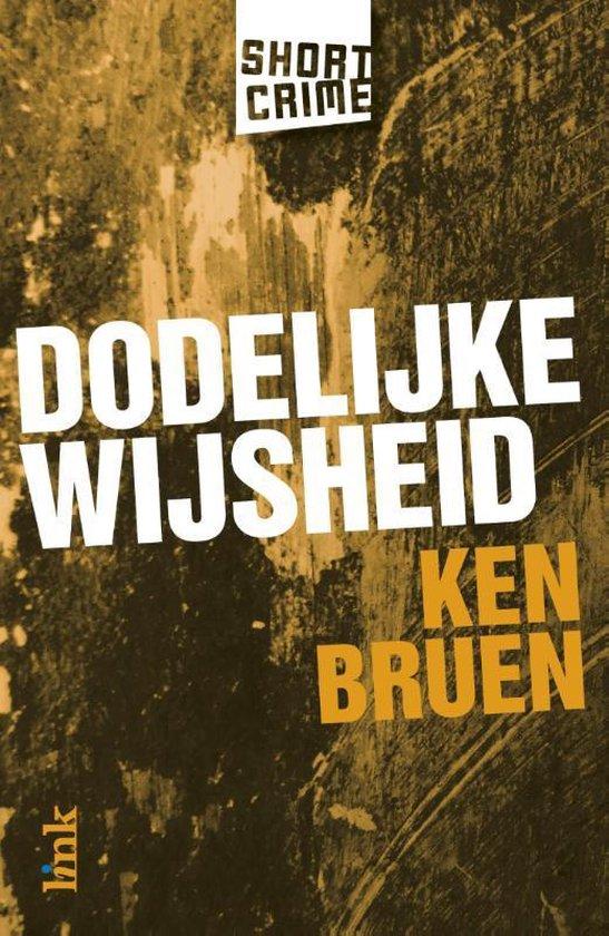 Cover van het boek 'Dodelijke wijsheid'