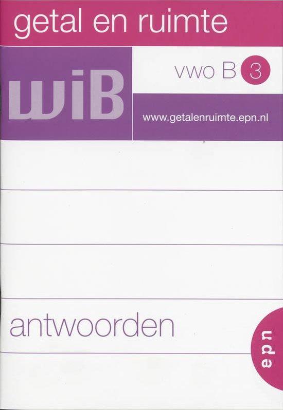 Getal En Ruimte / Vwo B 3 / Deel Antwoorden - L.A. Reichard  