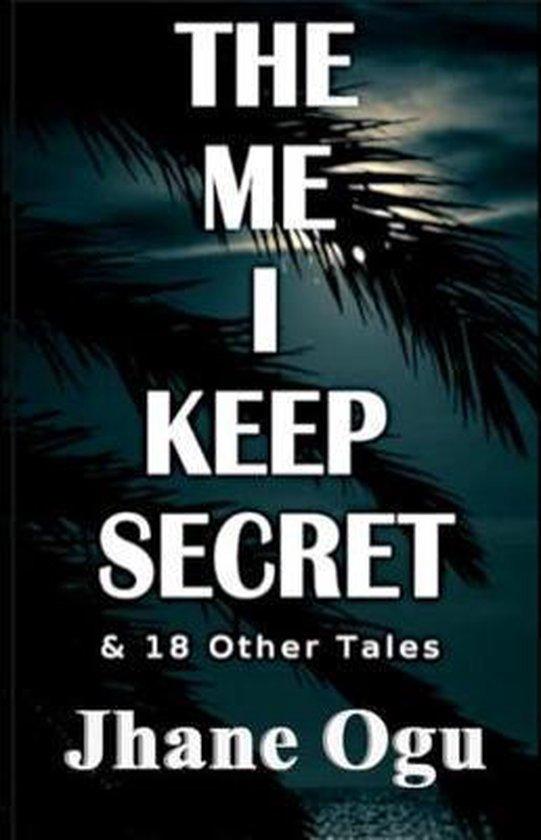 The Me I Keep Secret