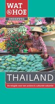 Wat & Hoe onderweg - Wat & Hoe Onderweg Thailand