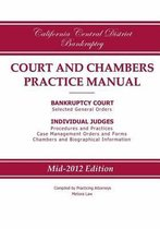 California Central District Bankruptcy Court and Chambers Practice Manual