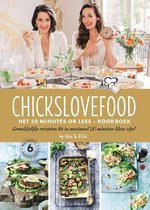 Chickslovefood - Het 20 minutes or less - kookboek
