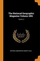 The National Geographic Magazine Volume 1891; Volume 3