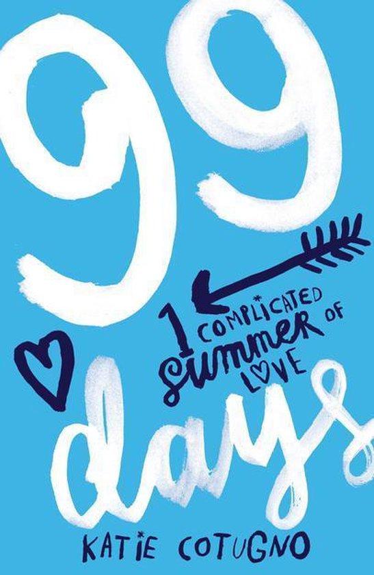 Boek cover 99 Days van Katie Cotugno