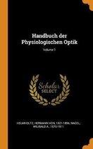 Handbuch Der Physiologischen Optik; Volume 1