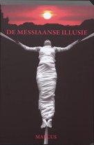 De Messiaanse Illusie