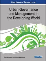 Handbook of Research on Urban Governance and Management in the Developing World