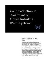 An Introduction to Treatment of Closed Industrial Water Systems