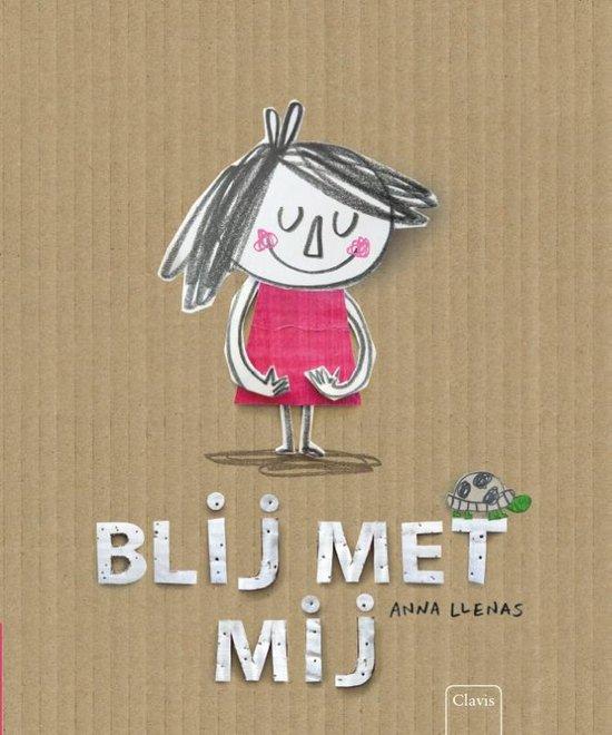 Boek cover Blij met mij van Anna Llenas (Hardcover)