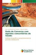 Roda de Conversa Com Agentes Comunitarios de Saude