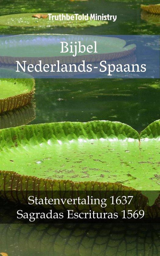 Parallel Bible Halseth 1372 - Bijbel Nederlands-Spaans - Truthbetold Ministry |