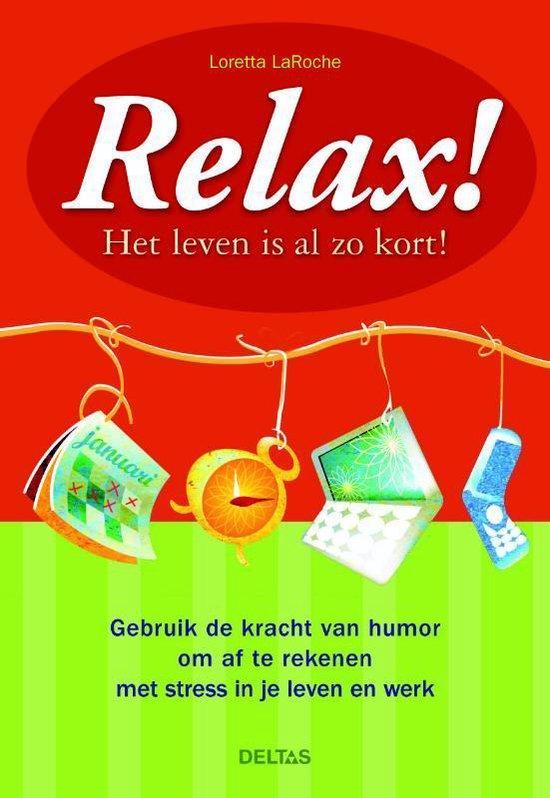 Relax! - Loretta LaRoche |