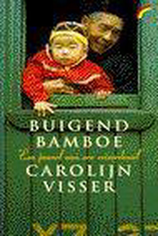 Buigend bamboe - Carolijn Visser |