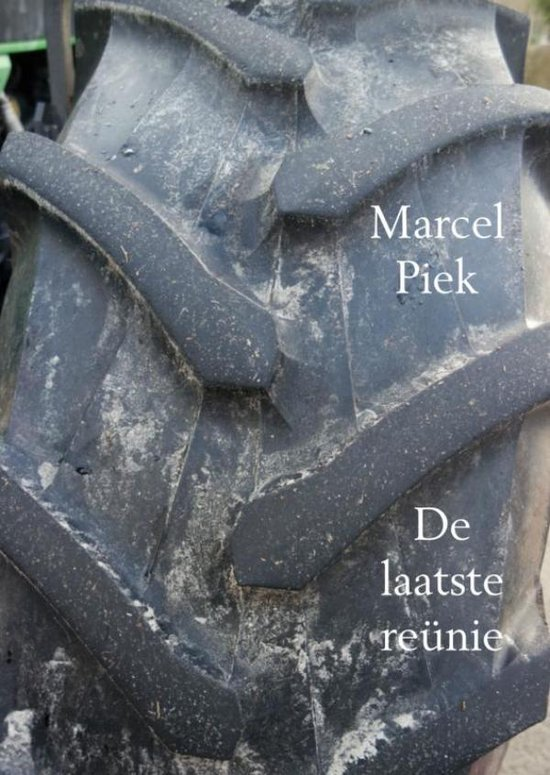 De laatste reünie - Marcel Piek |